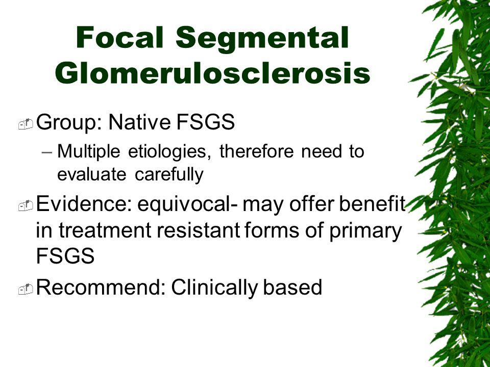 Focal Segmental Glomerulosclerosis