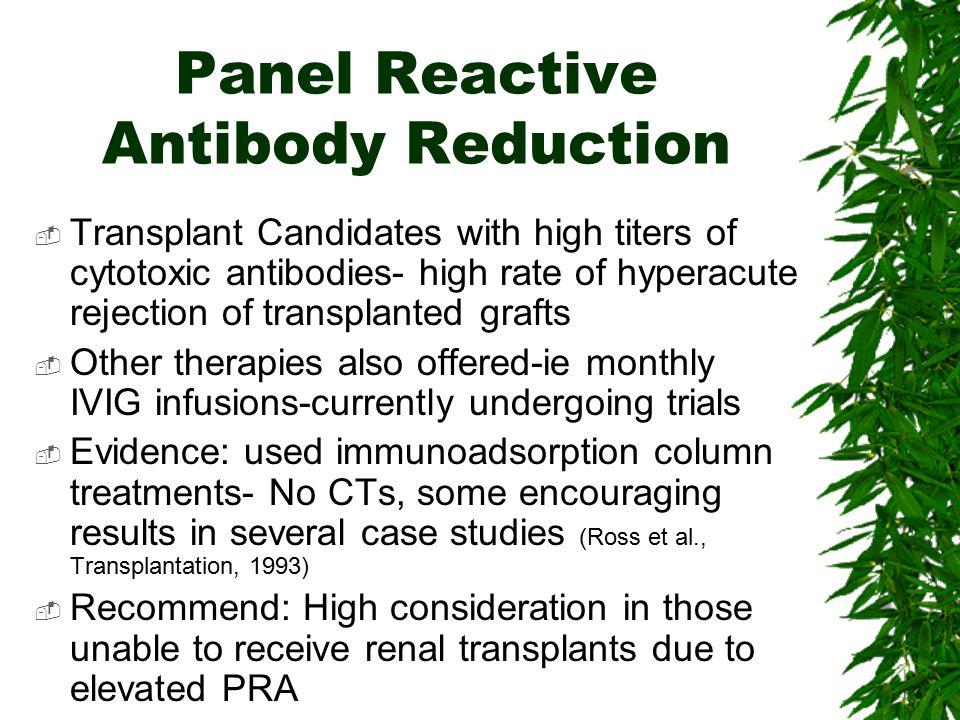 Panel Reactive Antibody Reduction