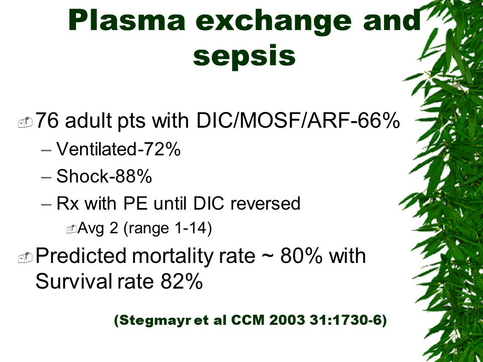Plasma exchange and sepsis