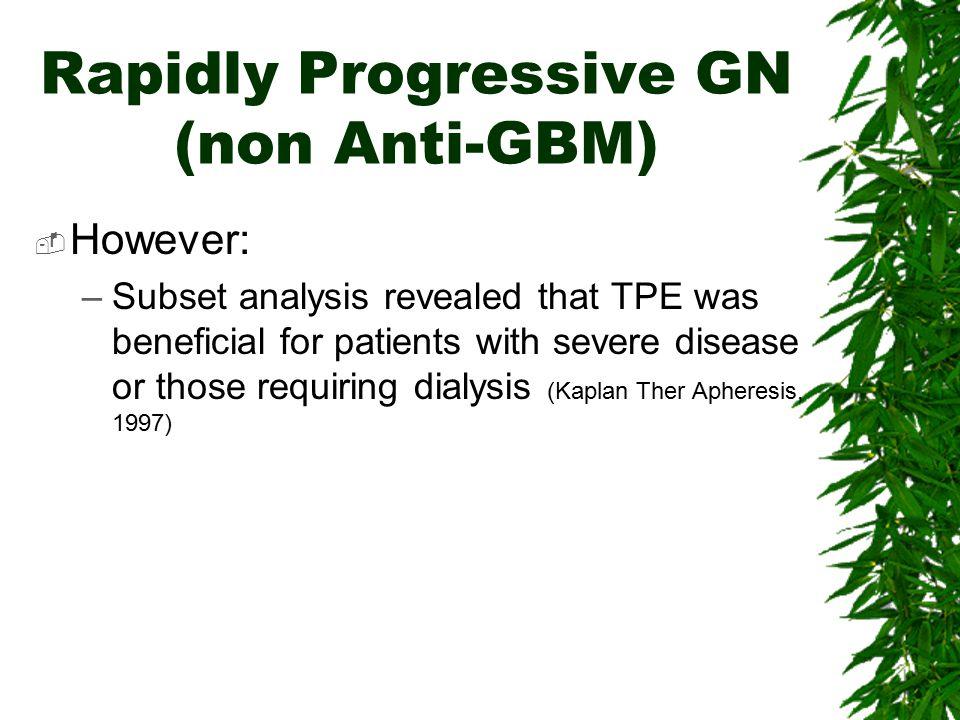 Rapidly Progressive GN (non Anti-GBM)