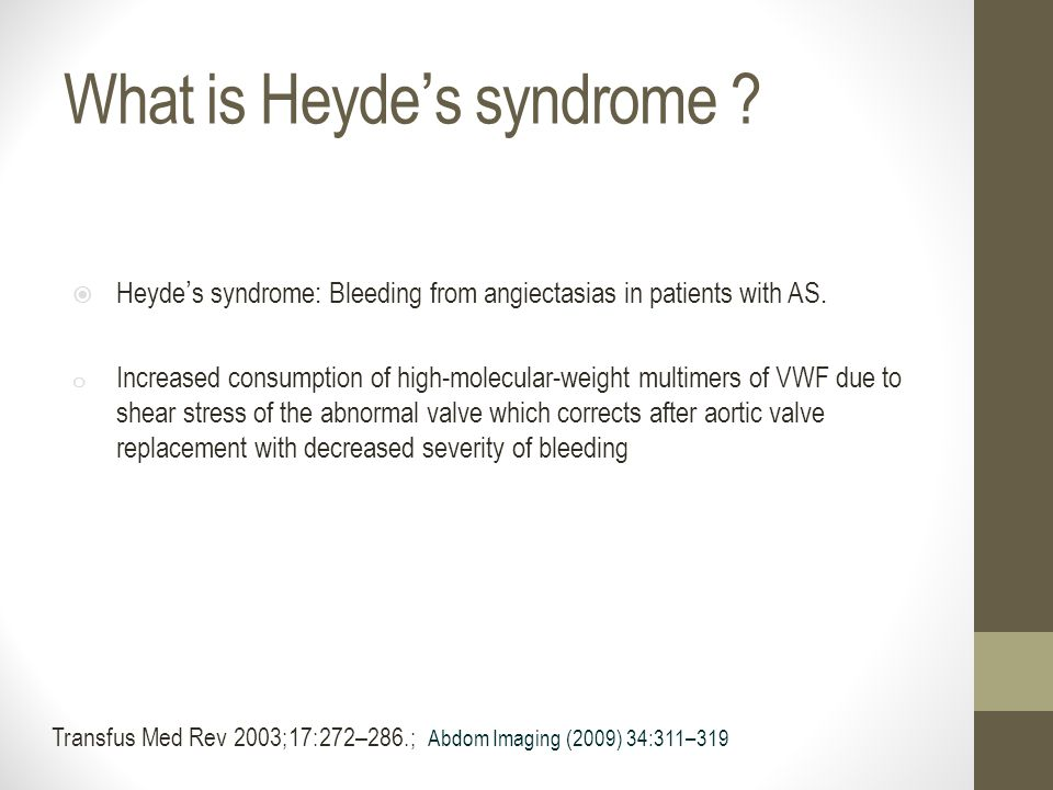 What is Heyde's syndrome