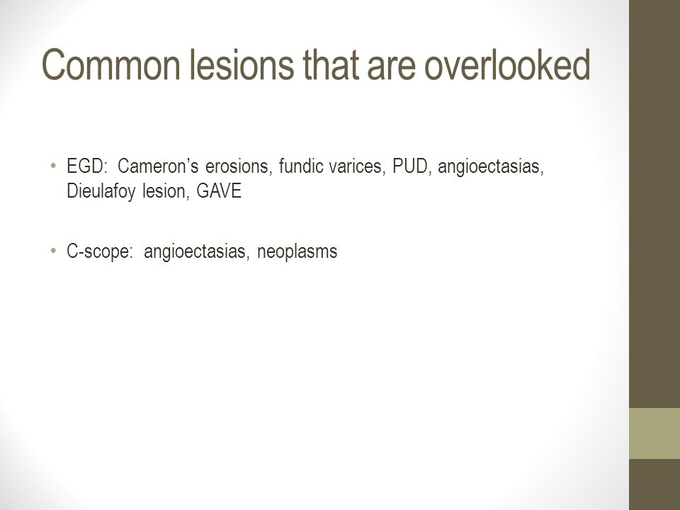 Common lesions that are overlooked