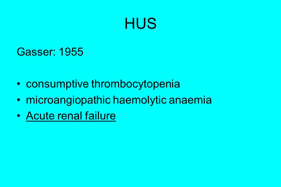 HUS Gasser: 1955 consumptive thrombocytopenia