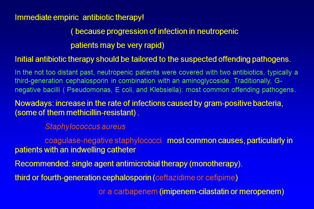 Immediate empiric antibiotic therapy!