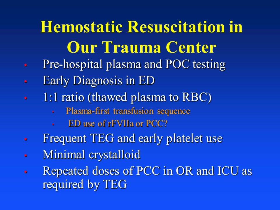 Hemostatic Resuscitation in Our Trauma Center