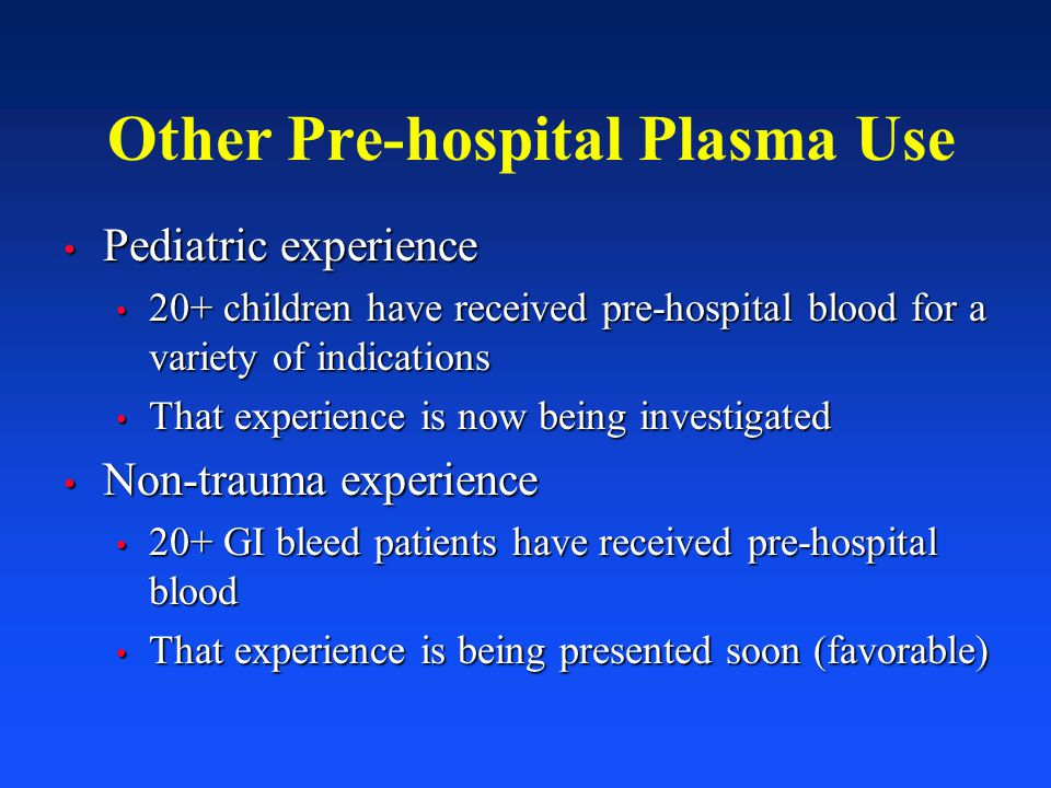 Other Pre-hospital Plasma Use