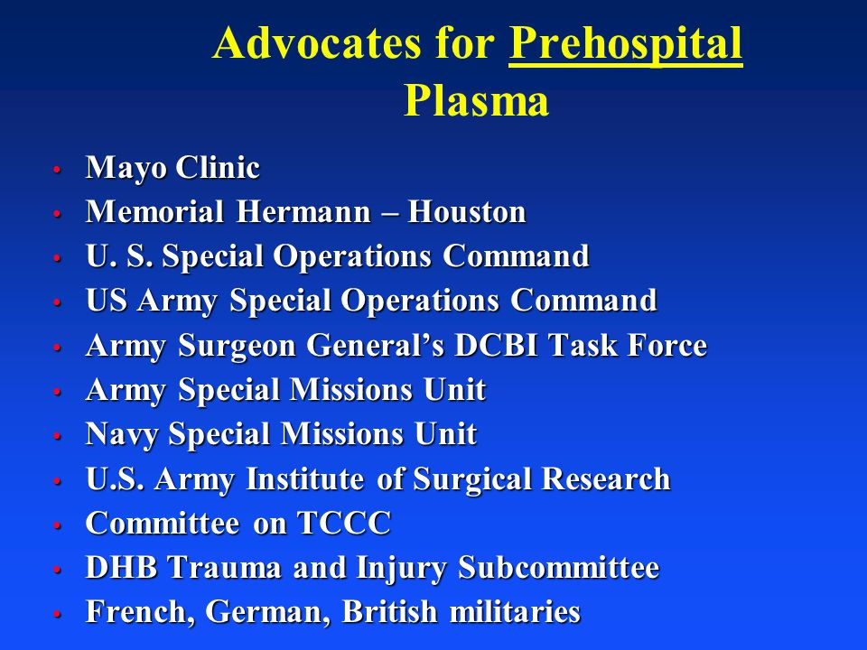 Advocates for Prehospital Plasma