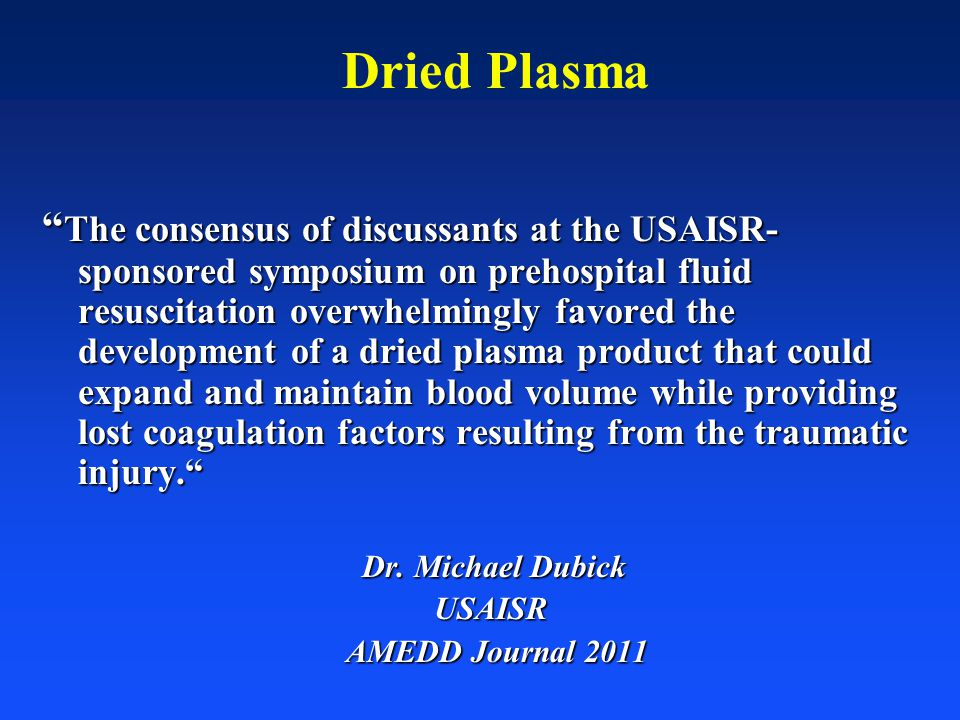 Dried Plasma