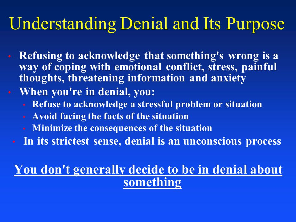 Understanding Denial and Its Purpose