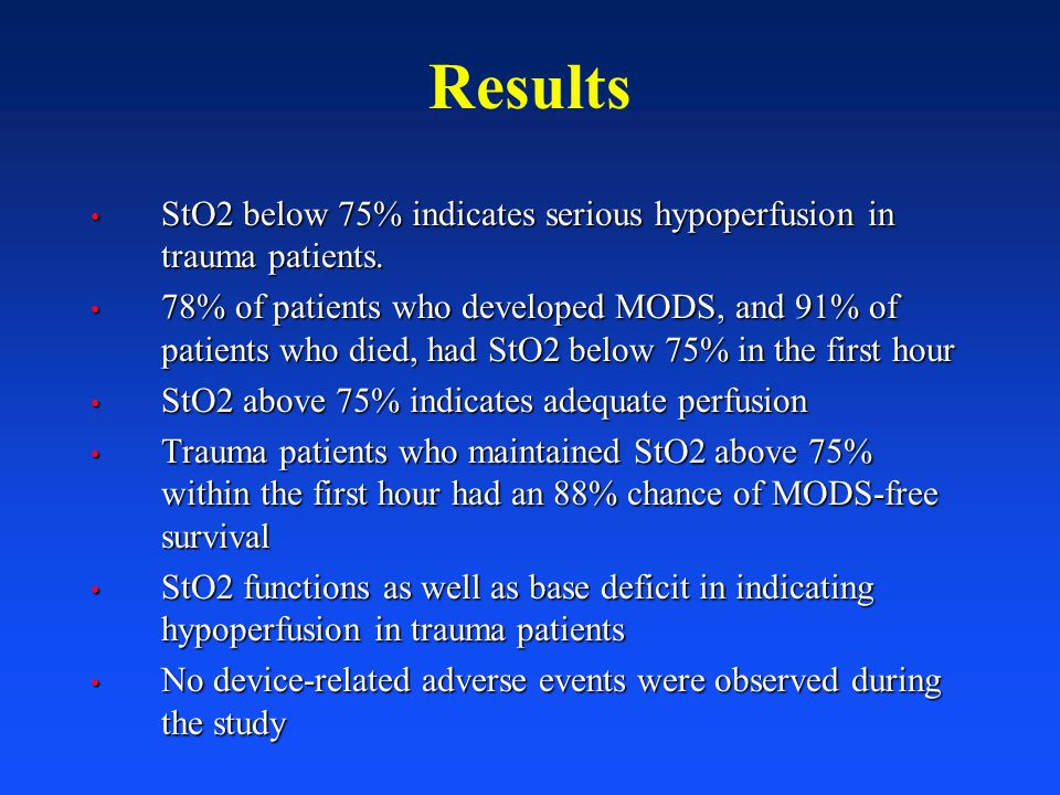 Results StO2 below 75% indicates serious hypoperfusion in trauma patients.