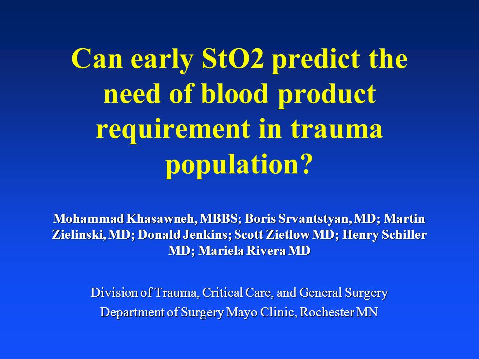 Can early StO2 predict the need of blood product requirement in trauma population