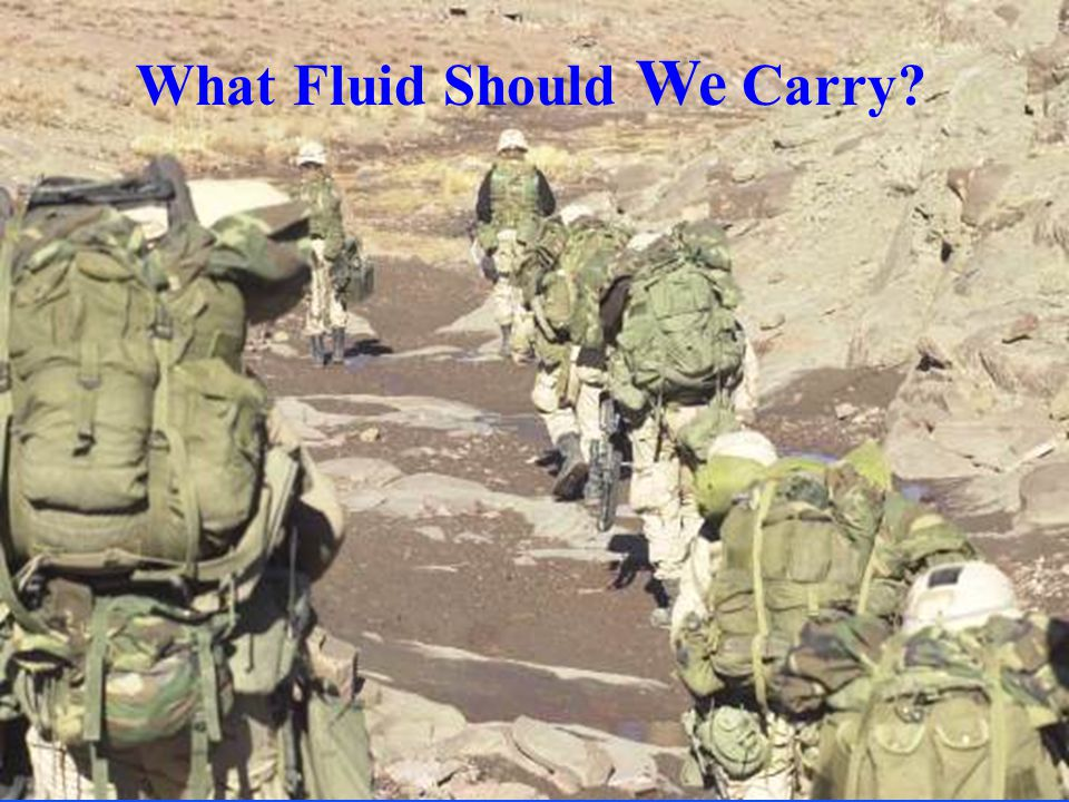What Fluid Should We Carry