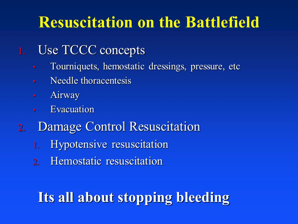 Resuscitation on the Battlefield