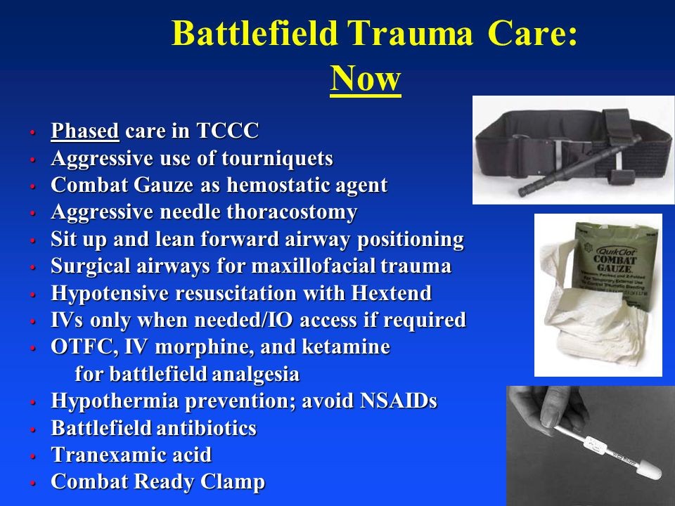 Battlefield Trauma Care: Now