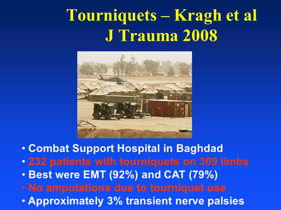 Tourniquets – Kragh et al J Trauma 2008