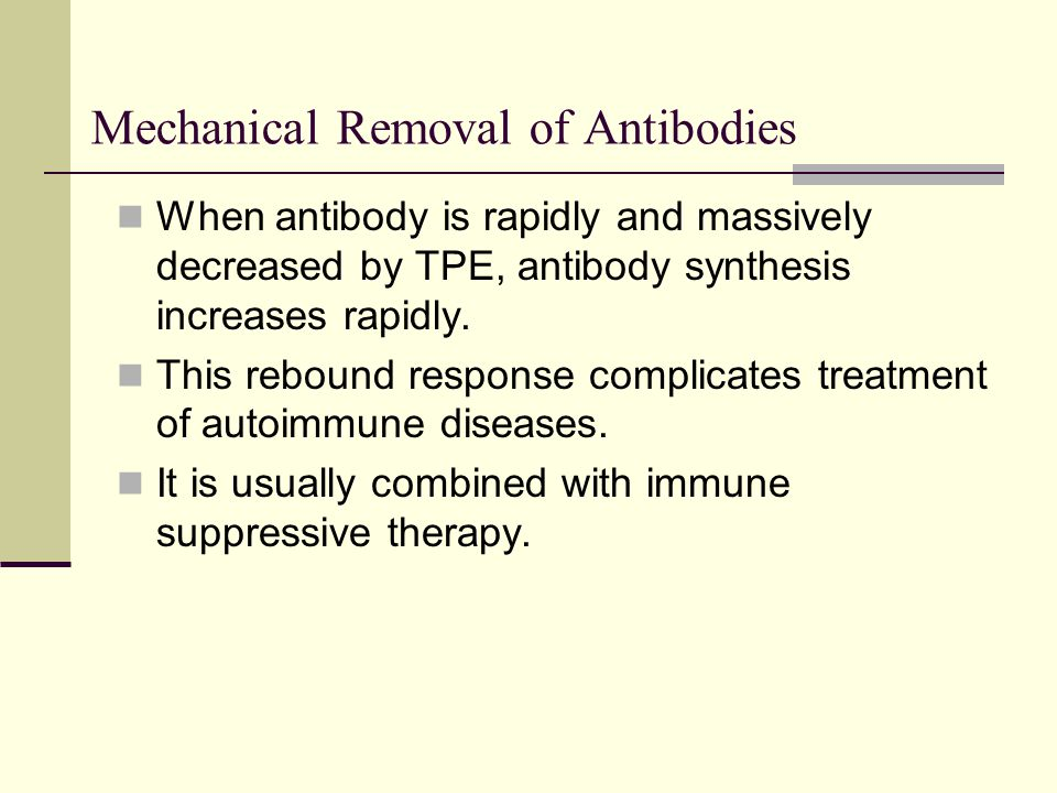 Mechanical Removal of Antibodies