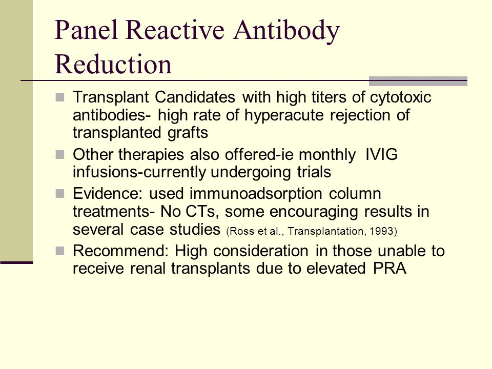 Panel Reactive Antibody Reduction