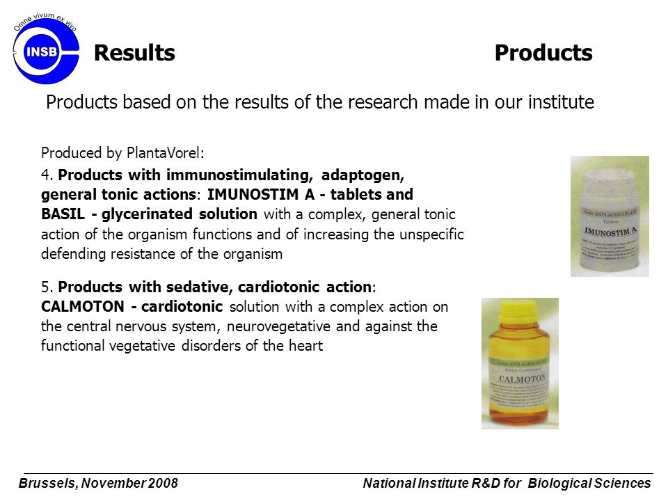 Results Products Products based on the results of the research made in our institute. Produced by PlantaVorel: