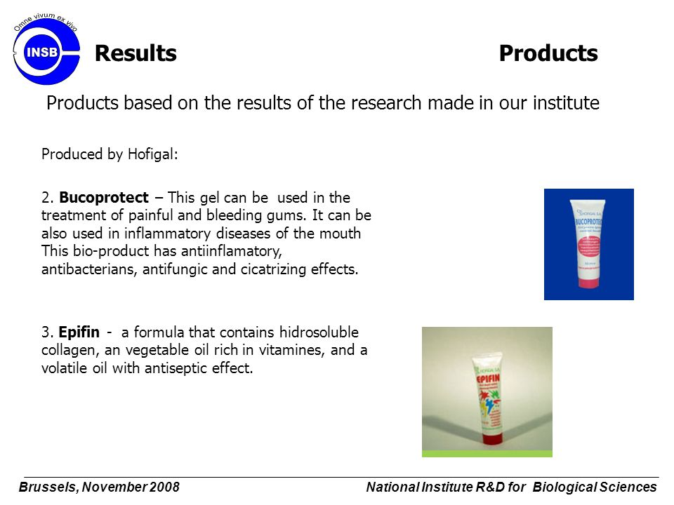 Results Products Products based on the results of the research made in our institute. Produced by Hofigal: