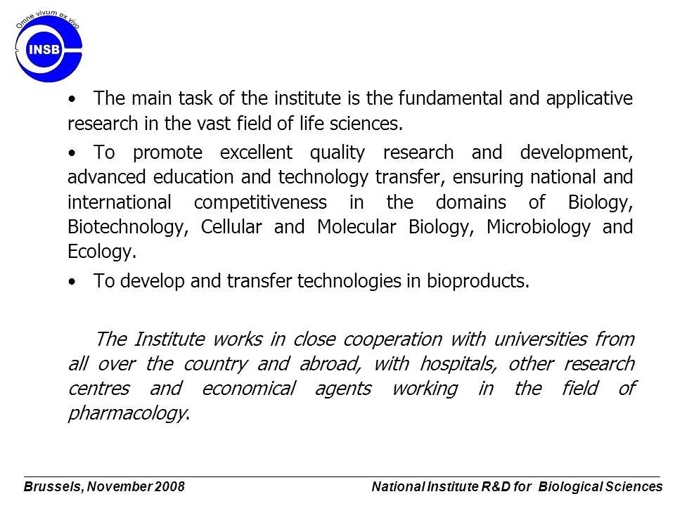 Brussels, November 2008 National Institute R&D for Biological Sciences