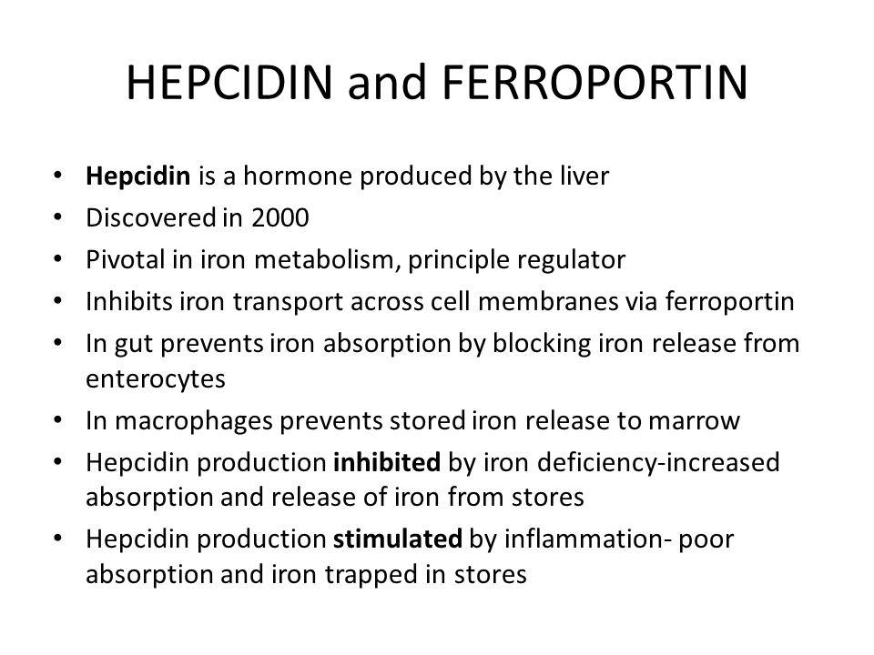 HEPCIDIN and FERROPORTIN