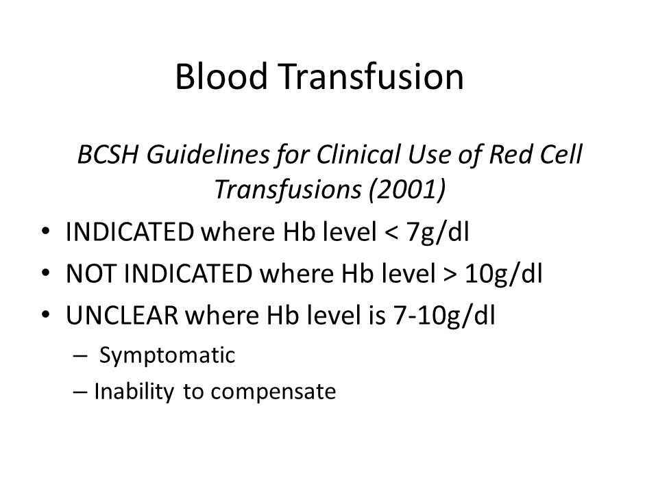 BCSH Guidelines for Clinical Use of Red Cell Transfusions (2001)