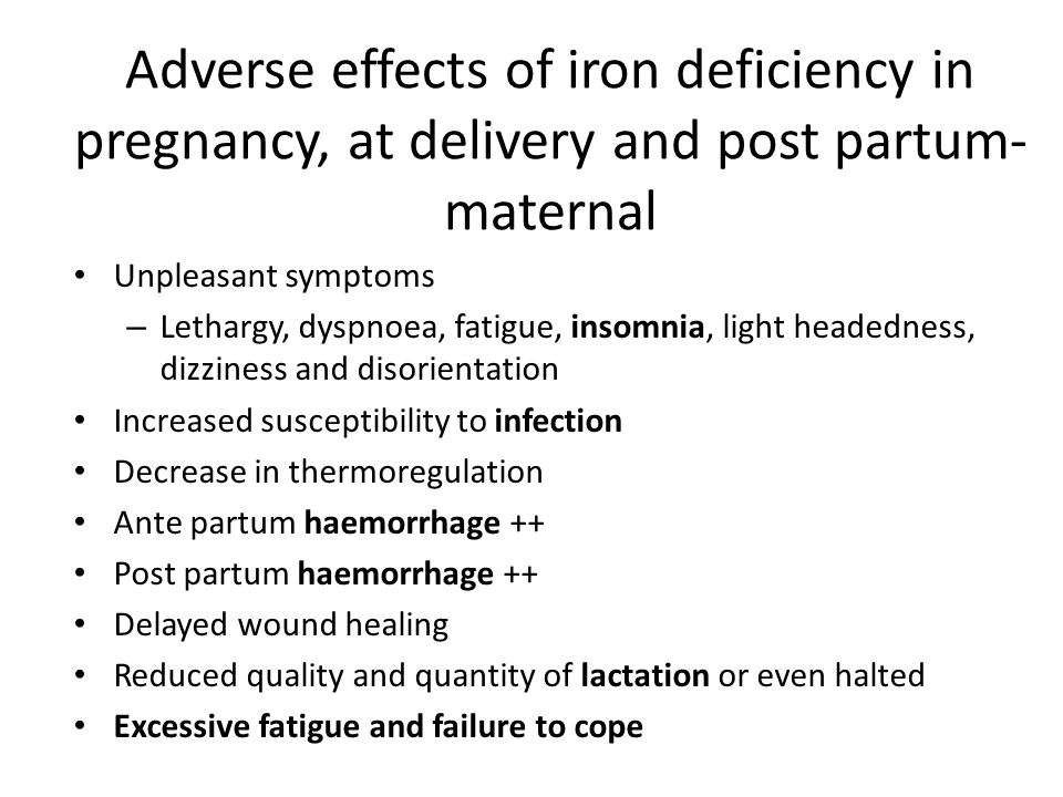 Adverse effects of iron deficiency in pregnancy, at delivery and post partum-maternal