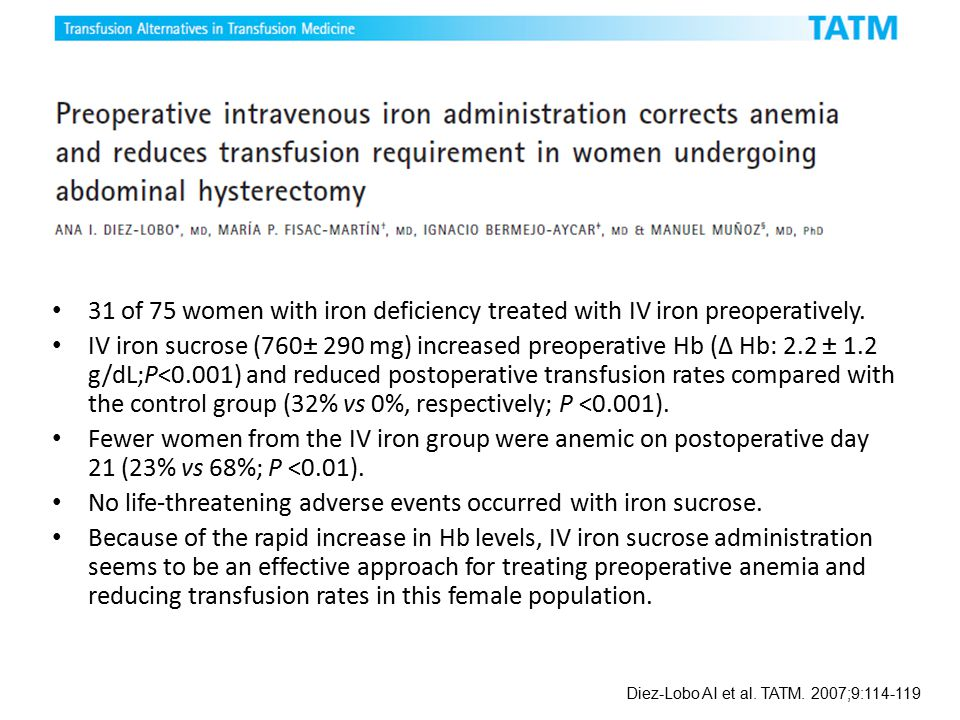No life-threatening adverse events occurred with iron sucrose.