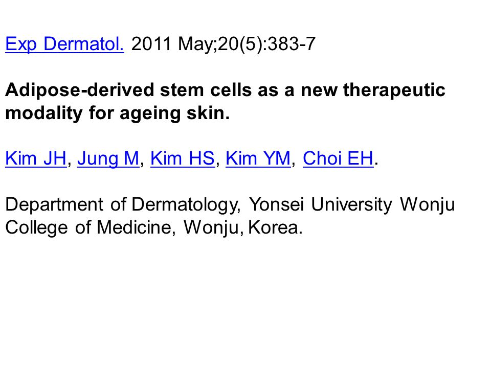 Exp Dermatol. 2011 May;20(5):383-7 Adipose-derived stem cells as a new therapeutic modality for ageing skin.