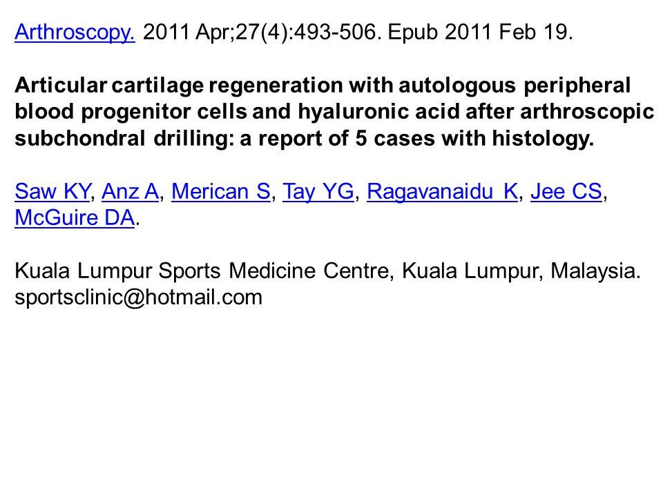Arthroscopy. 2011 Apr;27(4):493-506. Epub 2011 Feb 19.