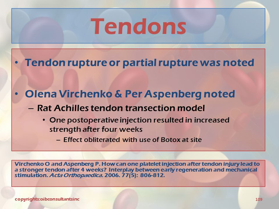 Tendons Tendon rupture or partial rupture was noted