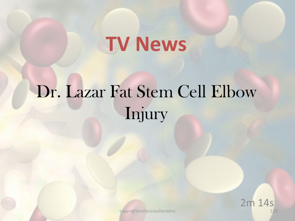 Dr. Lazar Fat Stem Cell Elbow Injury