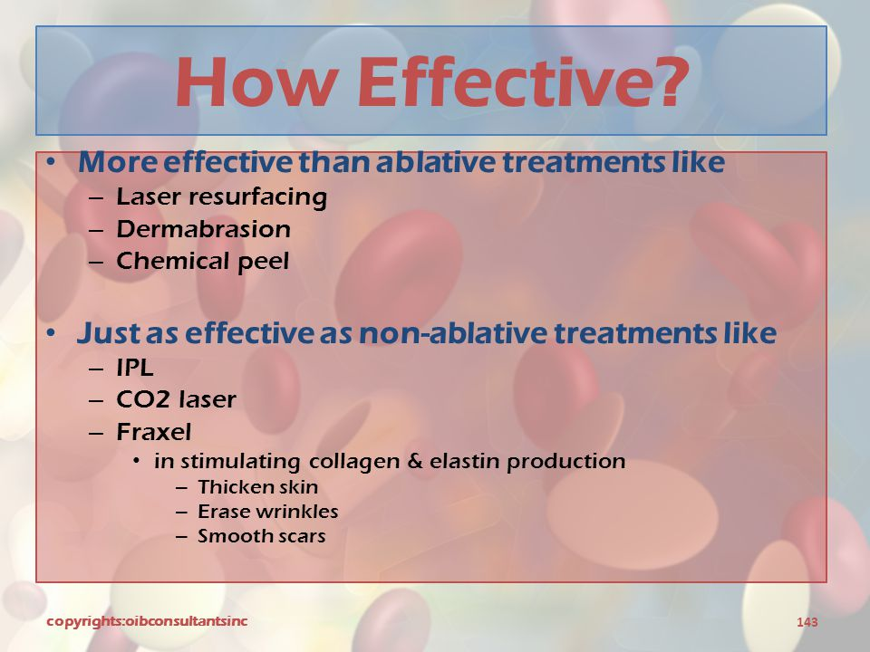 How Effective More effective than ablative treatments like