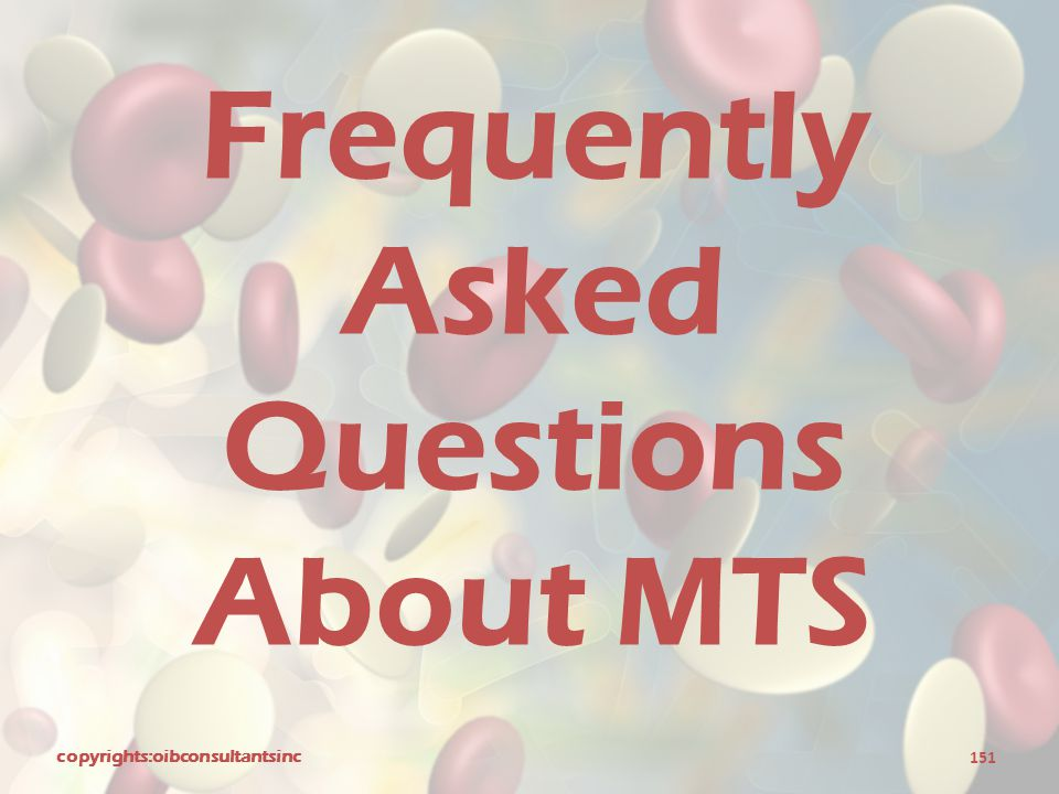 Frequently Asked Questions About MTS