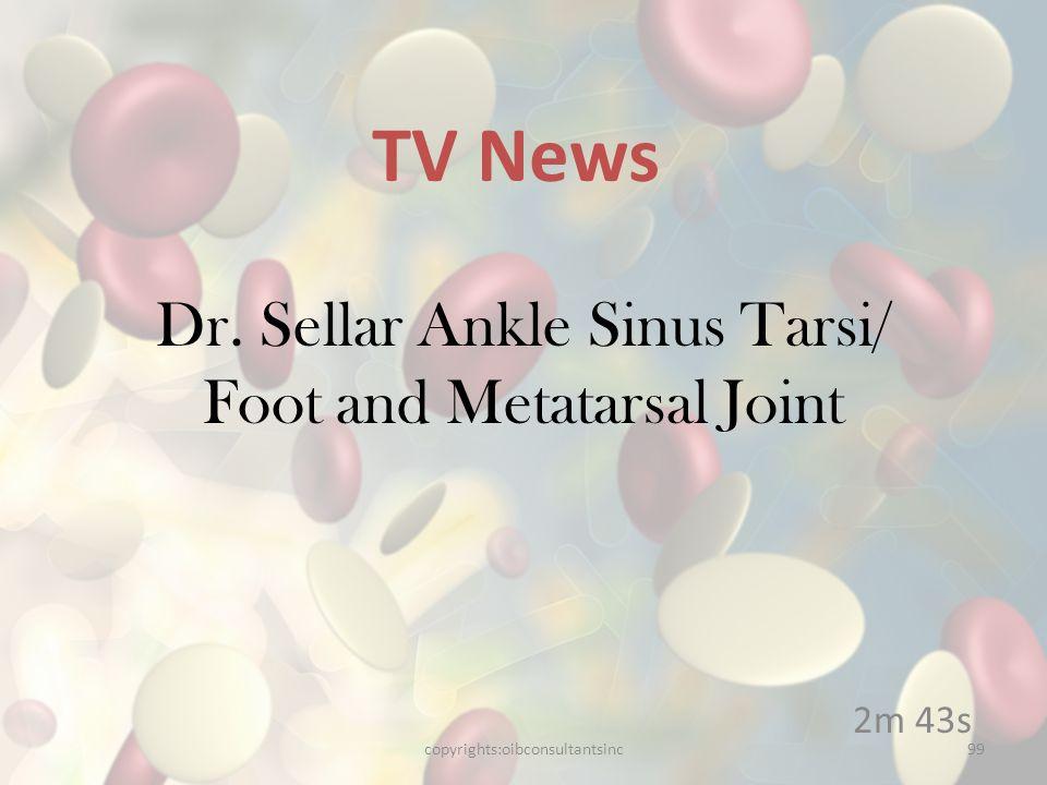 Dr. Sellar Ankle Sinus Tarsi/ Foot and Metatarsal Joint