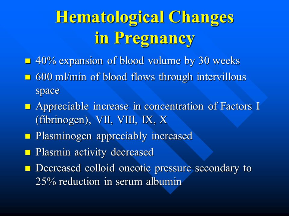 Hematological Changes in Pregnancy