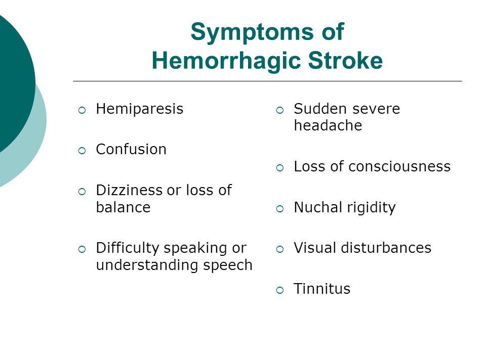 Symptoms of Hemorrhagic Stroke