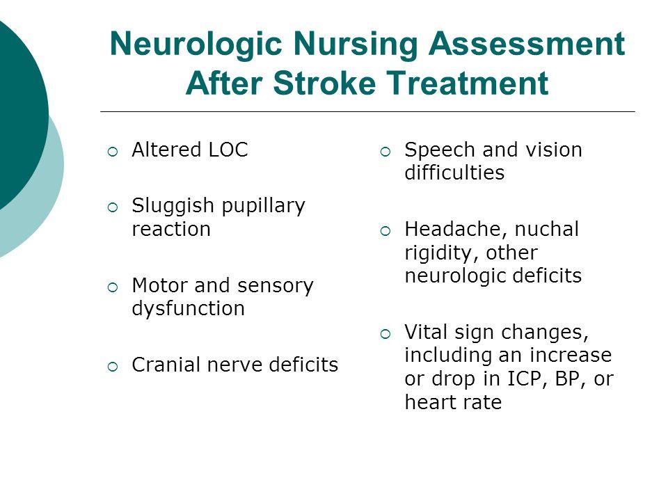 Neurologic Nursing Assessment After Stroke Treatment