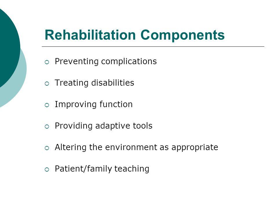 Rehabilitation Components