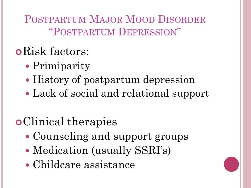 Postpartum Major Mood Disorder Postpartum Depression