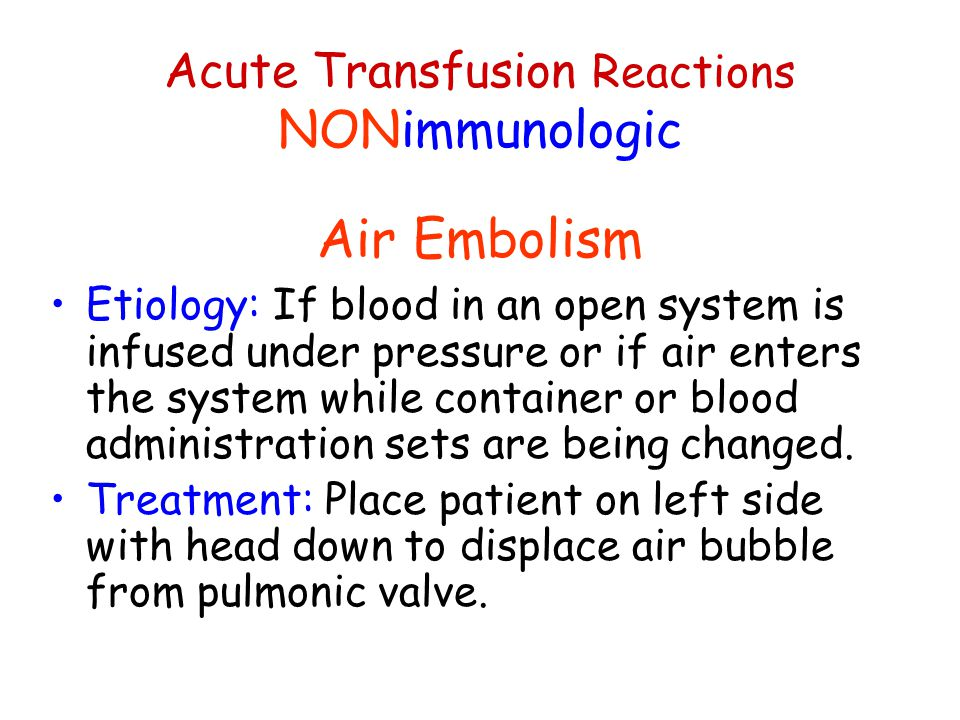 Acute Transfusion Reactions NONimmunologic