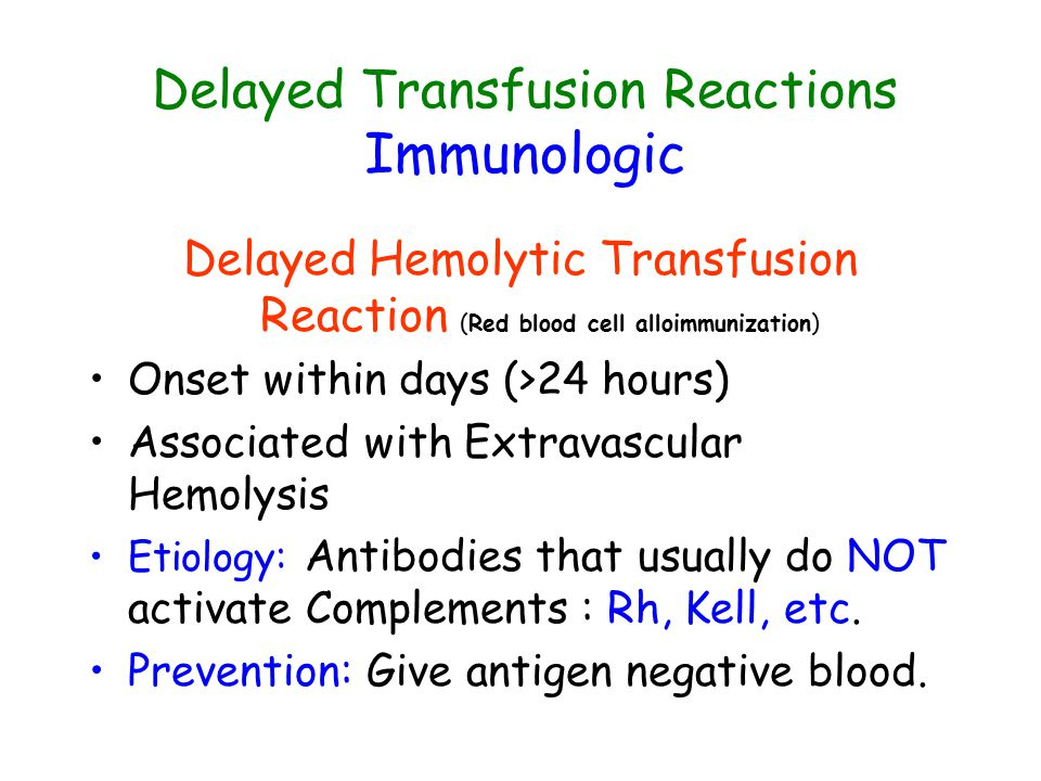 Delayed Transfusion Reactions Immunologic