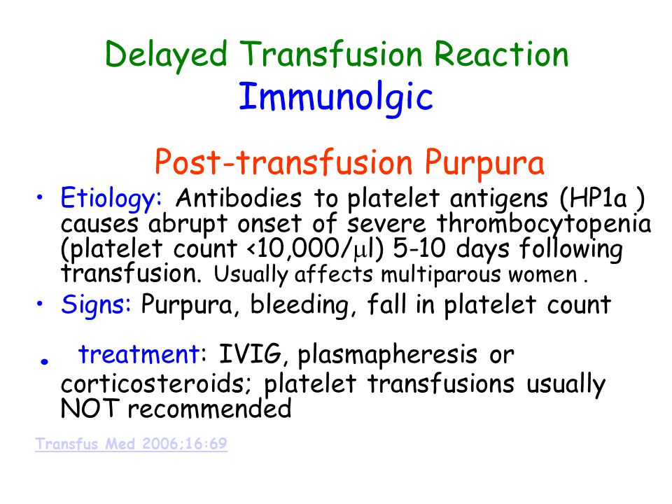 Delayed Transfusion Reaction Immunolgic