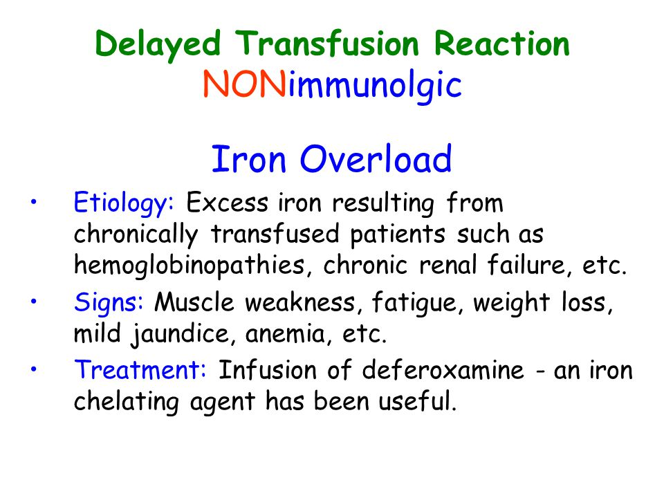Delayed Transfusion Reaction NONimmunolgic