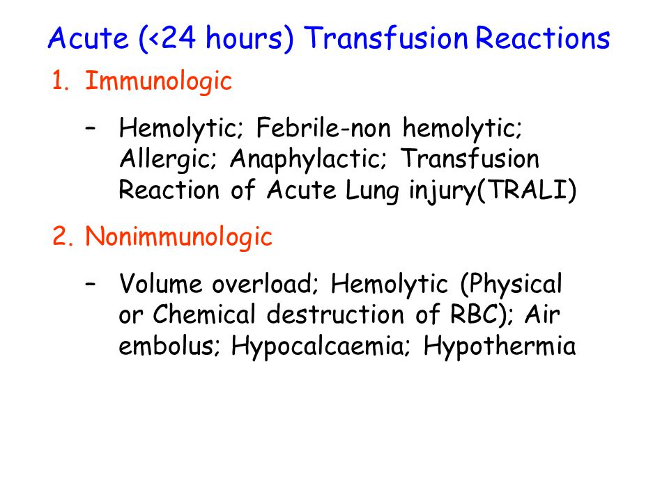 Acute (<24 hours) Transfusion Reactions