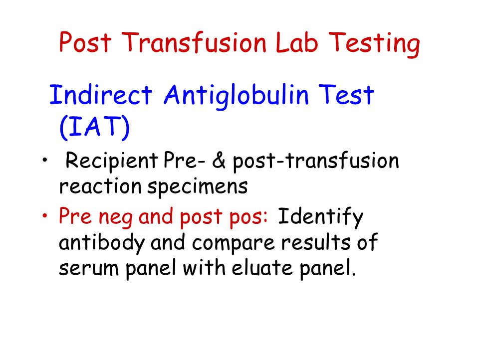Post Transfusion Lab Testing