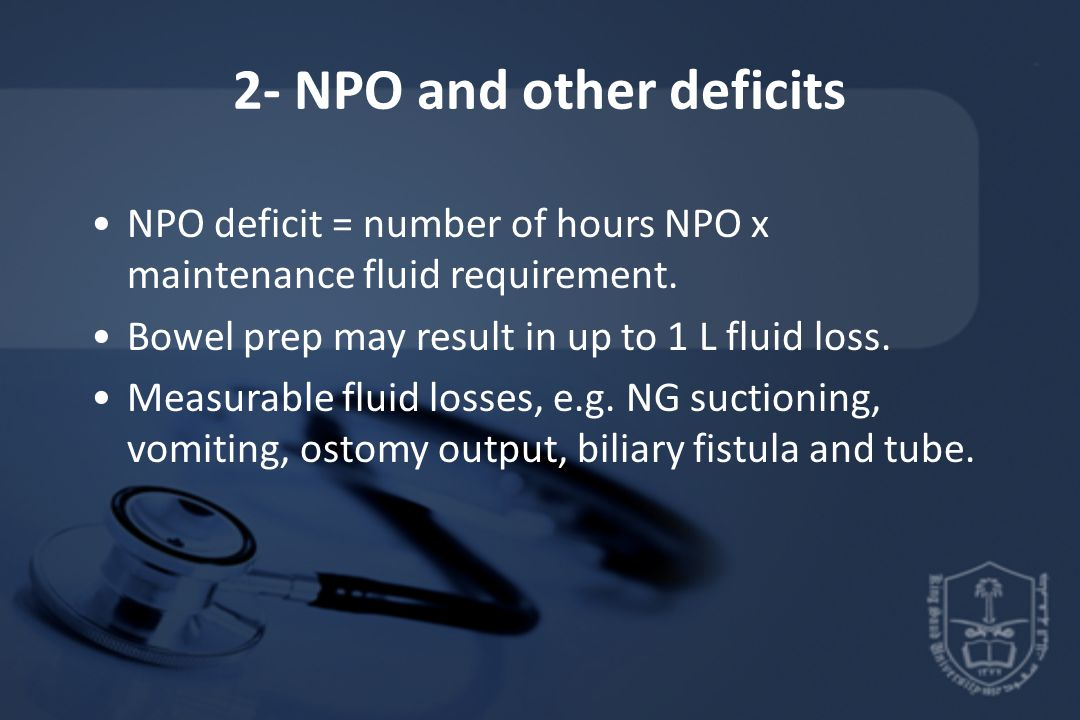 2- NPO and other deficits