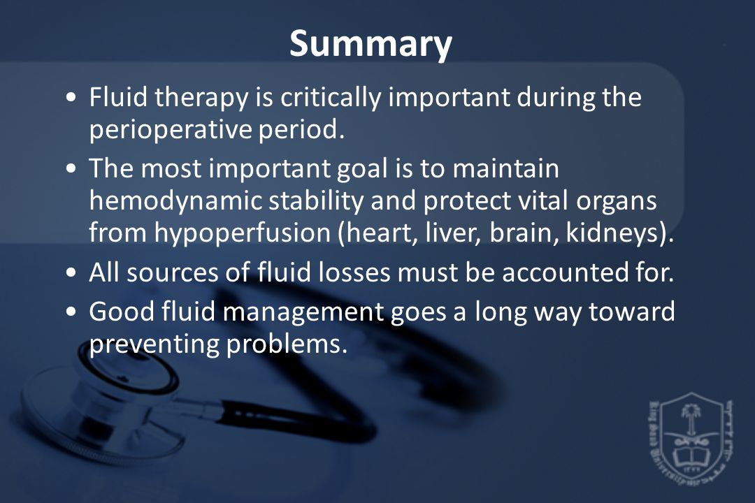 Summary Fluid therapy is critically important during the perioperative period.