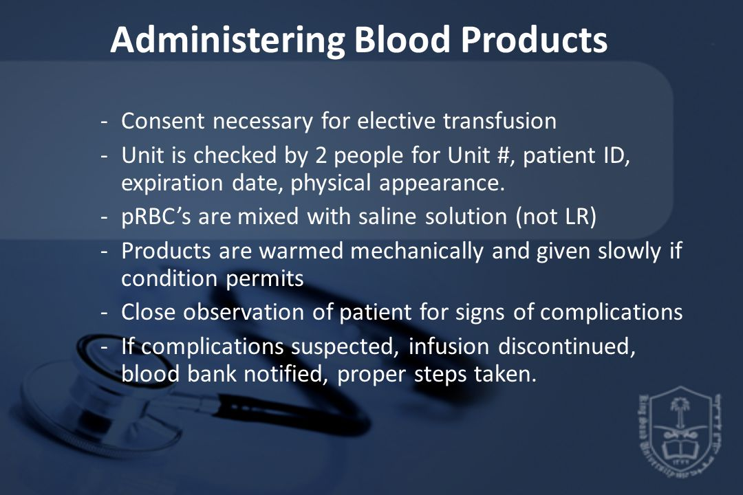 Administering Blood Products