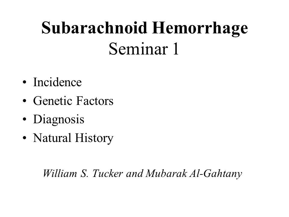 Subarachnoid Hemorrhage Seminar 1